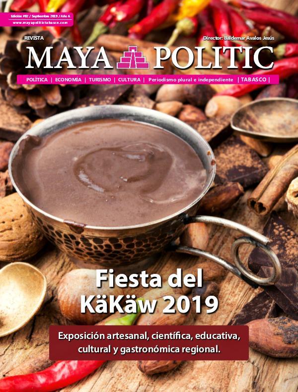 Maya Politic Tabasco #82 Septiembre 2019 Maya Politic Tabasco Septiembre 2019 - Web