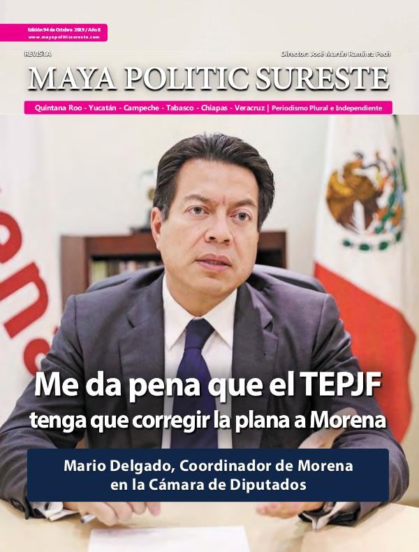Maya Politic Sureste No. 94 Octubre 2019 Maya Politic Sureste Octubre 2019 Web