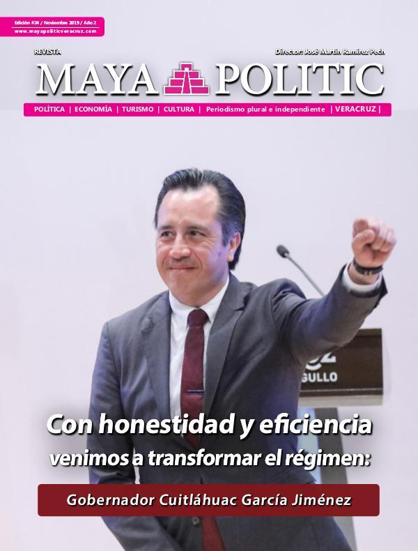 Maya Politic Veracruz No. 24 de Noviembre 2019 Maya Politic Veracruz 24 - Nov - Web