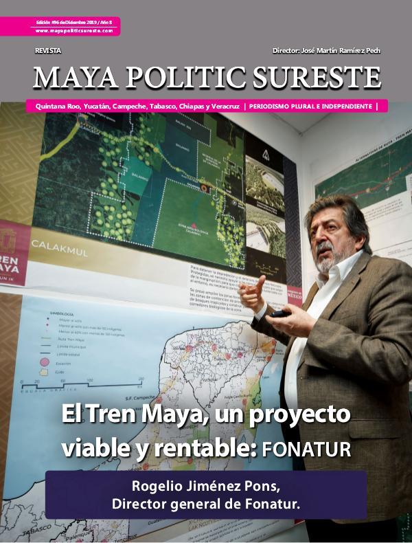 Maya Politic Sureste No. 96 de Diciembre 2019 Maya Politic Sureste Dic 2019 - Web