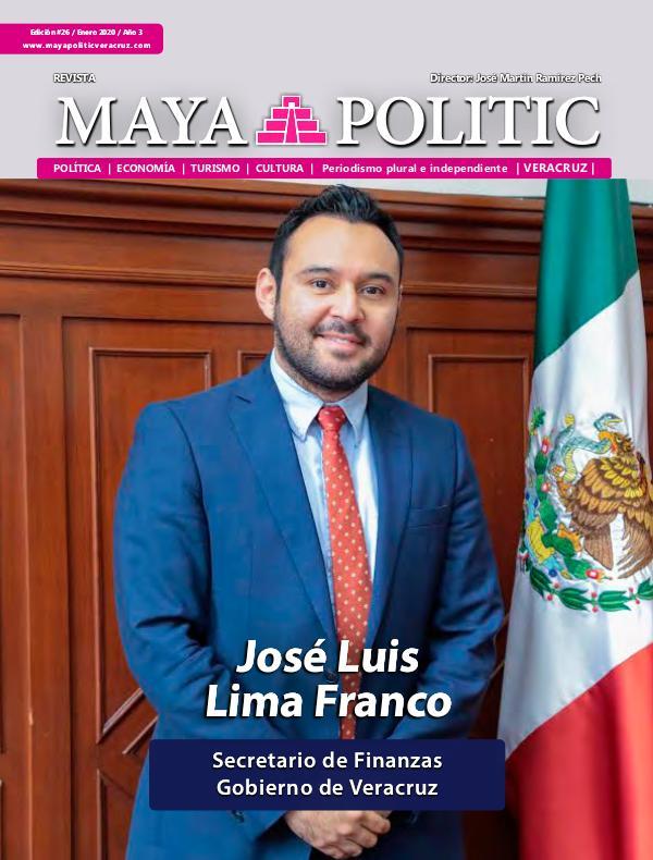 Maya Politic Veracruz #26 Enero 2020 Maya Politic Veracruz #26 Enero 2020 - Web