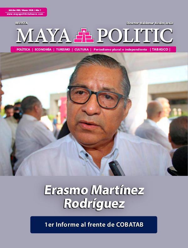 Maya Politic Tabasco #88 / Marzo 2020 Maya Politic Tabasco Marzo 2020 - Web