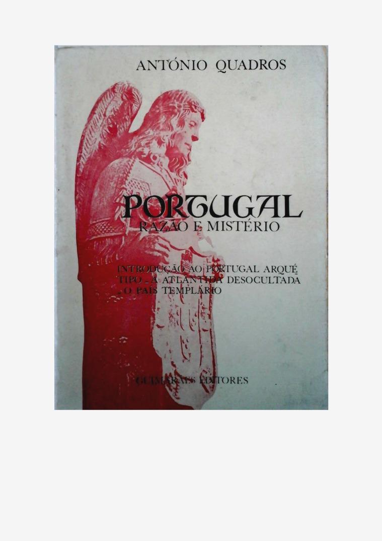Portugal, A Atlântida Desocultada e A Nação Templária Portugal e Atlântida Desocultada.A Nação Templária