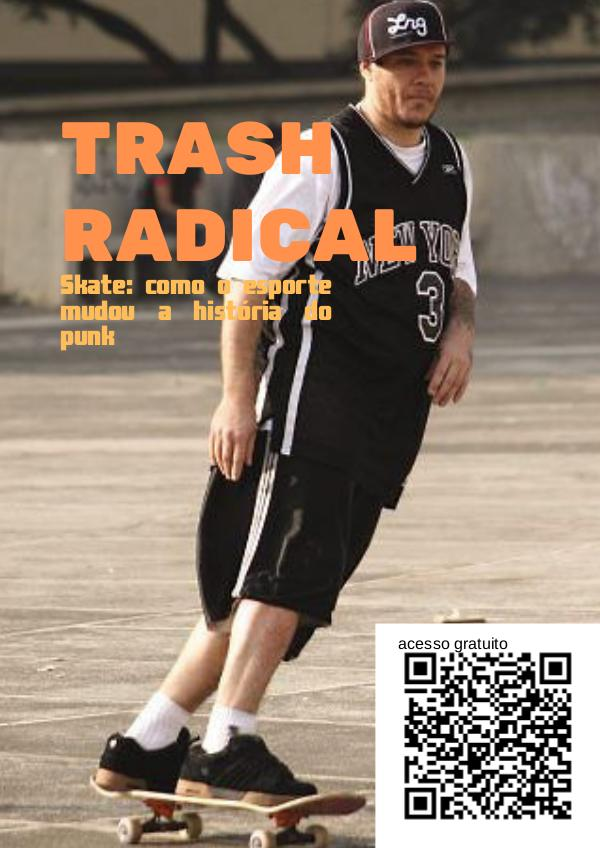 TRASH RADICAL THRASH RADICAL 1