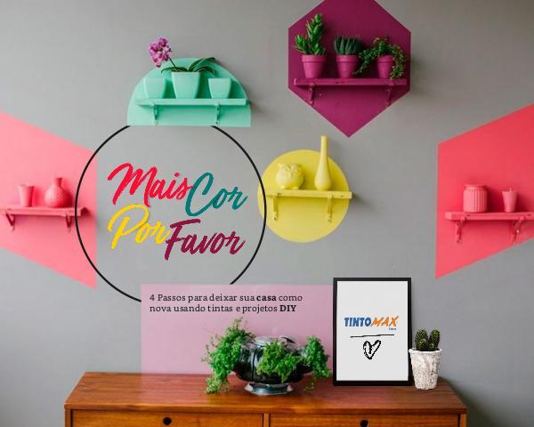 4 passos para deixar sua casa como nova usando tintas e projetos DIY Ebook-Maiscorporfavor