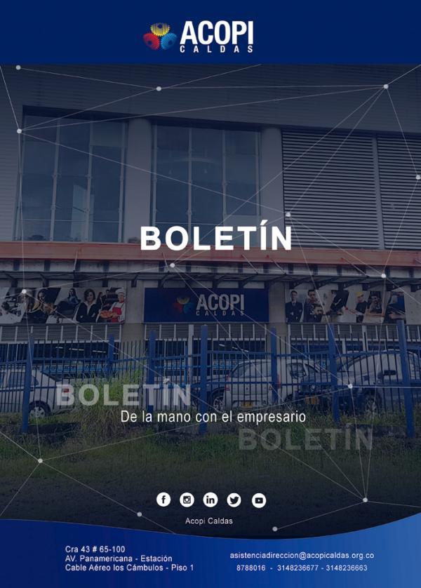 BOLETÍN ACOPI CALDAS Boletín Acopi Caldas