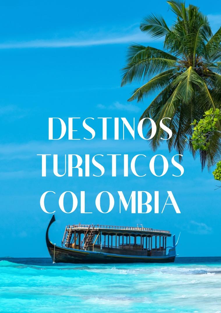 Destinos turísticos dentro de Colombia 10 hojas