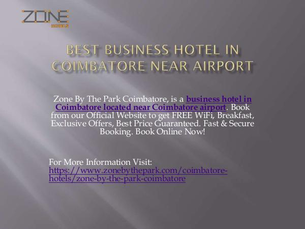 Zone By the Park Chennai Best Business Hotel in Coimbatore Near Airport