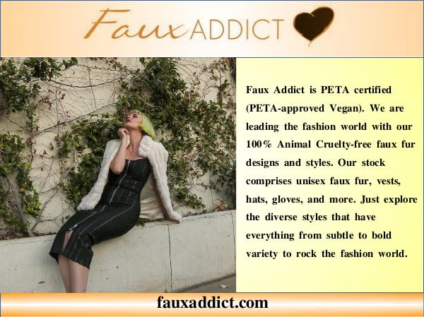 Vegan fashion Faux fur coats