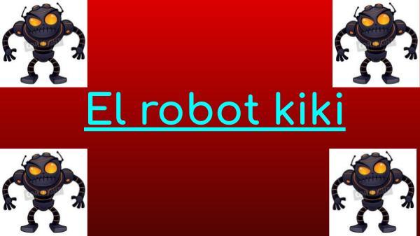 Cuento El robot kiki