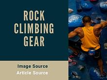 Where to Start With Rock Climbing Gear