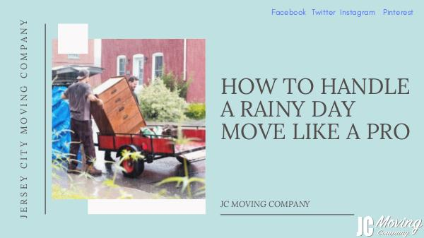 HOW TO HANDLE A RAINY DAY MOVE LIKE A PRO HOW TO HANDLE A RAINY DAY MOVE LIKE A PRO