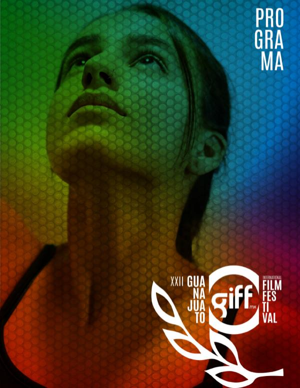 Catálogo General GIFF 2019 XXII Festival Internacional de Cine Guanajuato