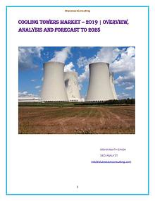 Global Cooling Towers Market  Scope and Opportunities Analysis 2019