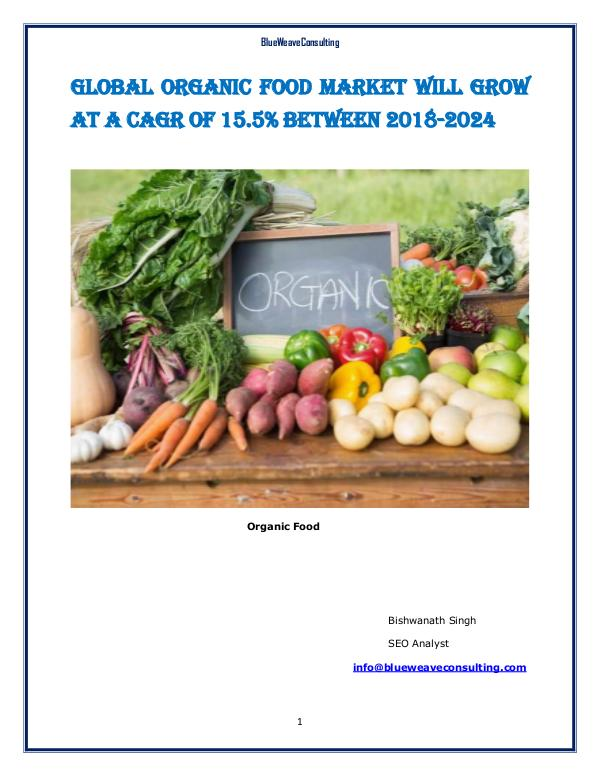 Global Organic Food Market Will Grow at a CAGR of 15.5% to 2025 Organic Food Market
