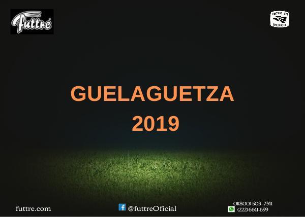GUELAGUETZA 2019 GUELAGUETZA 2019