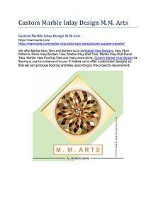 Custom Marble Inlay Design M.M. Arts