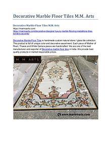 Decorative Marble Floor Tiles M.M. Arts
