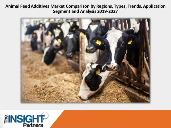 The Insight Partners Animal Feed Additives Market