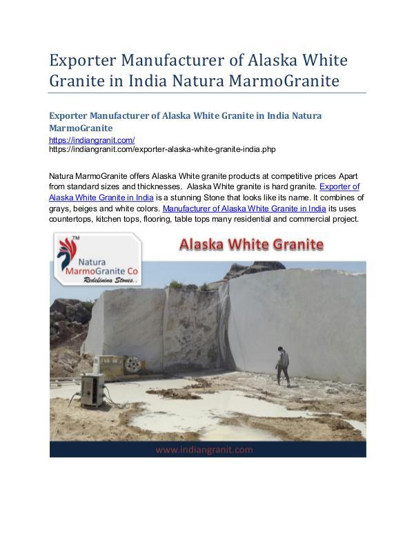 Exporter Manufacturer of Alaska White Granite in India Exporter Manufacturer of Alaska White Granite in I