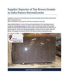 Supplier Exporter of Tan Brown Granite in India Natura MarmoGranite
