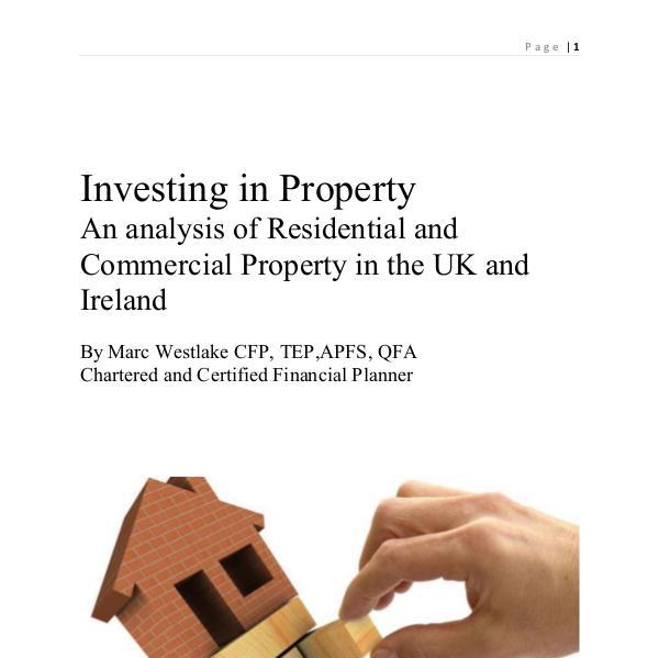 Investing in Property Investing in Property  in the UK and Ireland
