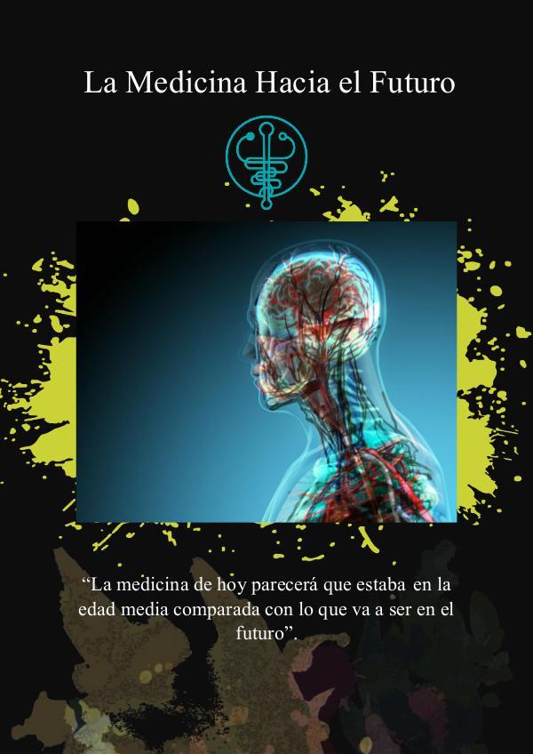 Revista la medicina hacia el futuro juan cho La Medicina Hacia el Futuro Revista Juan Cho