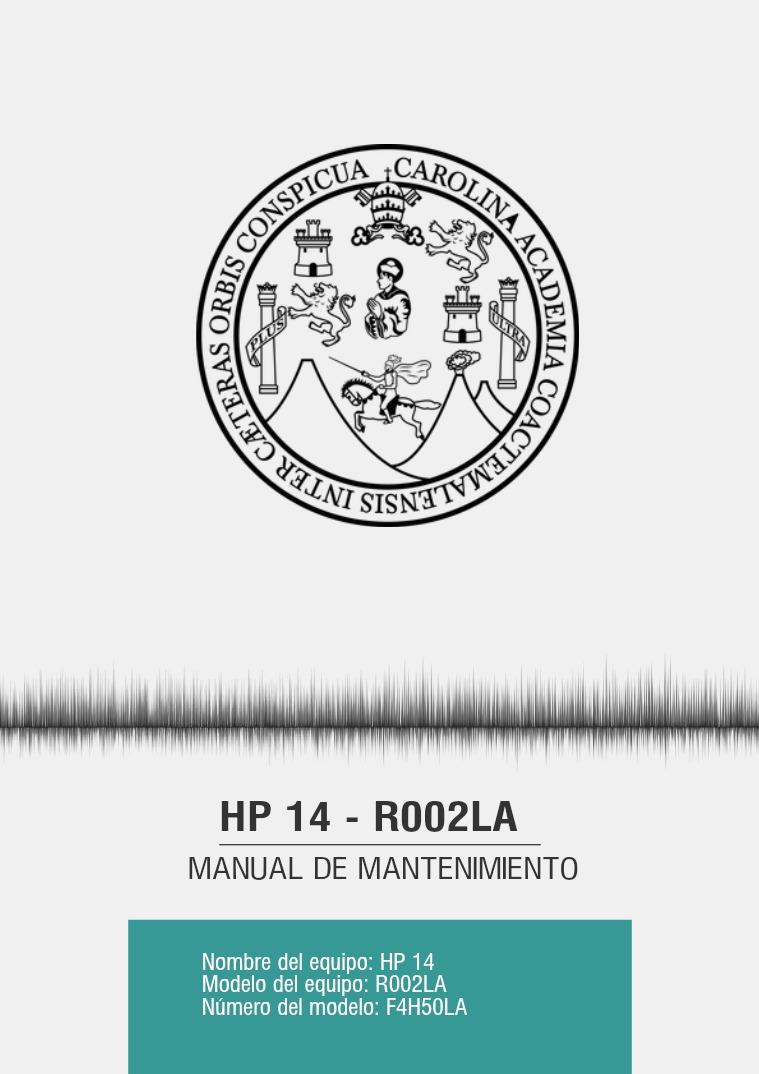 Mi primera publicacion Manual de mantenimiento HP 14-R002LA
