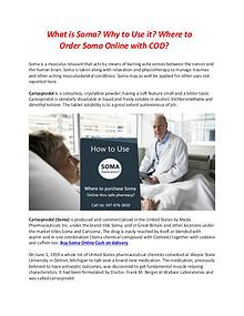 How to Use Soma medication? Where to purchase Soma Online thru safe p