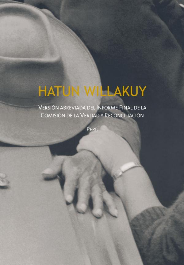 Hatun Hillakuy 2008-Hatun Willakuy. Versión abreviada del Informe