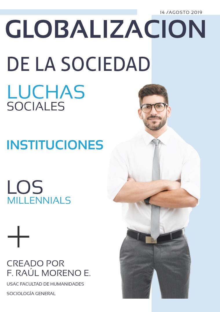 Globalización de la Sociedad Globalización de la Sociedad
