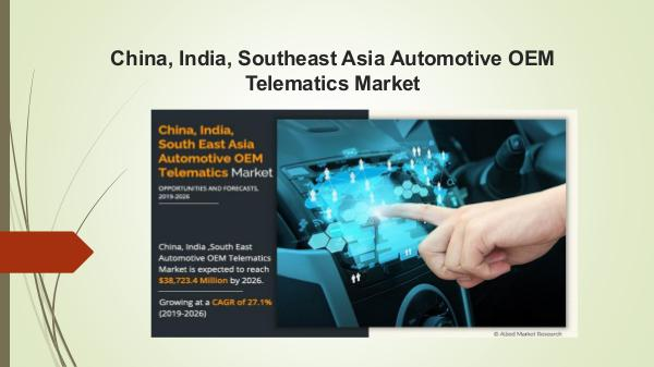 Market Research Reports China, India, and Southeast Asia Automotive OEM