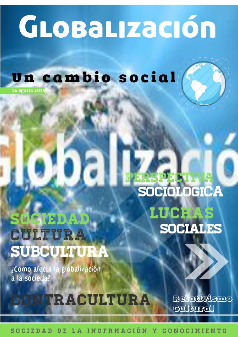 Mi primera publicacion Habla sobre la globalizacion dentro de la sociedad