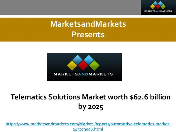Telematics Solutions Market worth $62.6 billion by 2025 Telematics Solutions Market worth $62.6 billion by