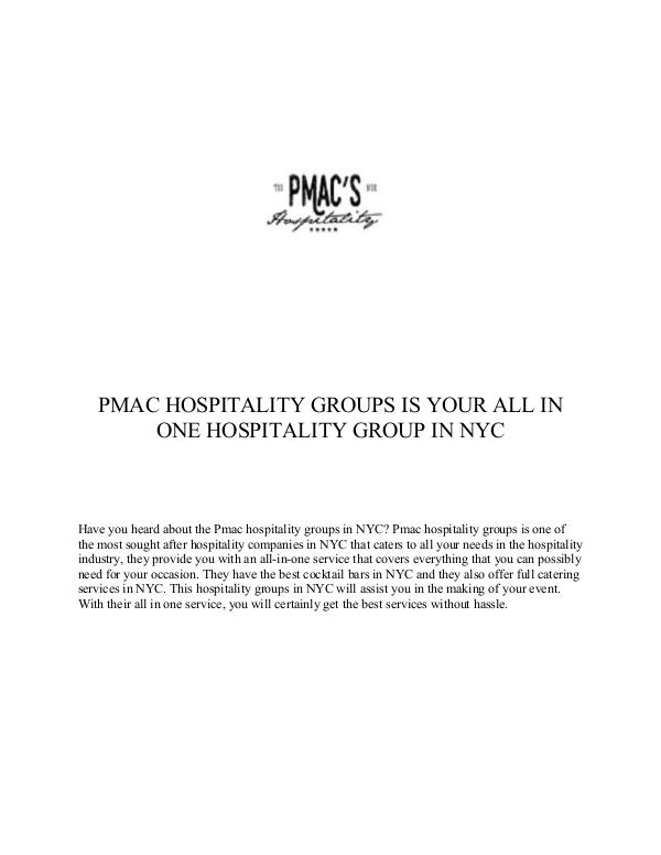 PMac's Hospitality Group PMAC HOSPITALITY GROUPS IS YOUR ALL IN ONE HOSPITA