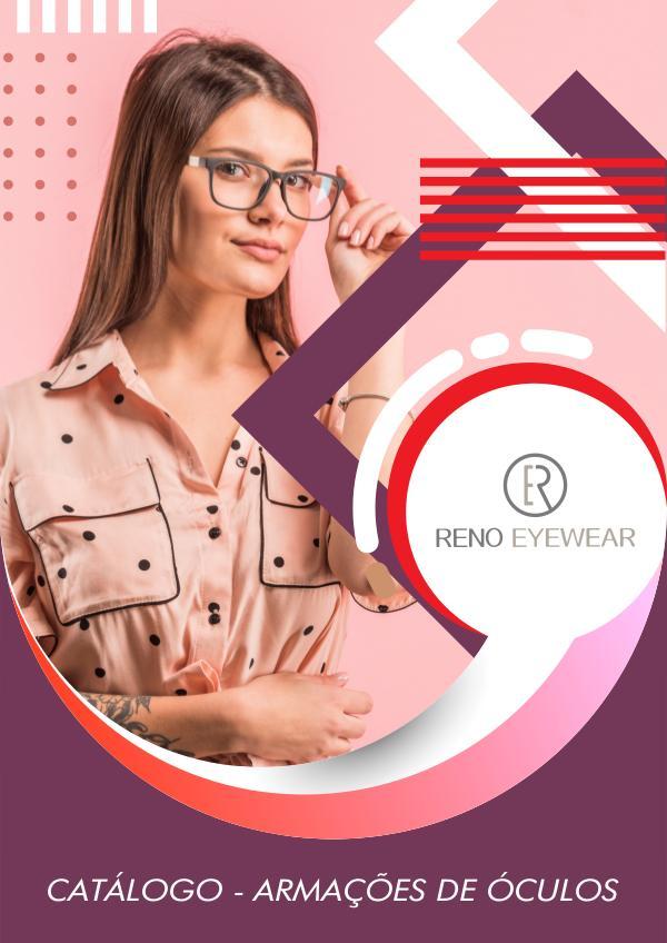 Reno Eyewear Armações 2019 Catálogo Armações