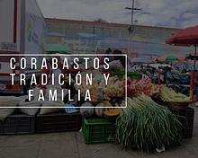 Corabastos  - Tradición y familia