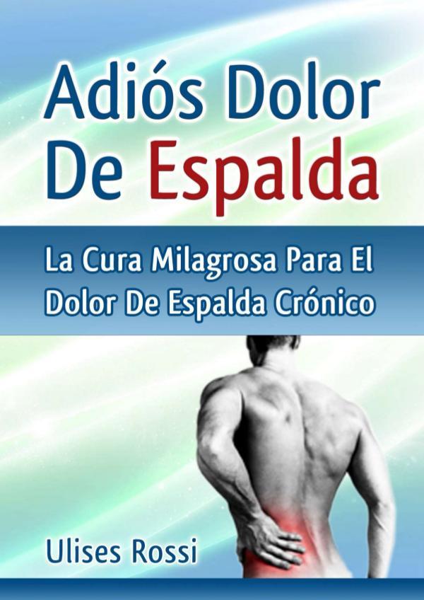 Adios Dolor De Espalda PDF / Libro Gratis Descargar Ulises Rossi Adios Dolor De Espalda Avis