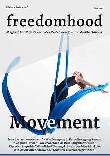 freedomhood Magazin Ausgabe 1 - MOVEMENT