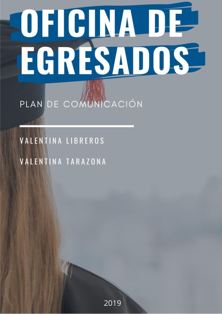 Políticas de Egresados Plan de Comunicación Oficina de Egresados UTADEO