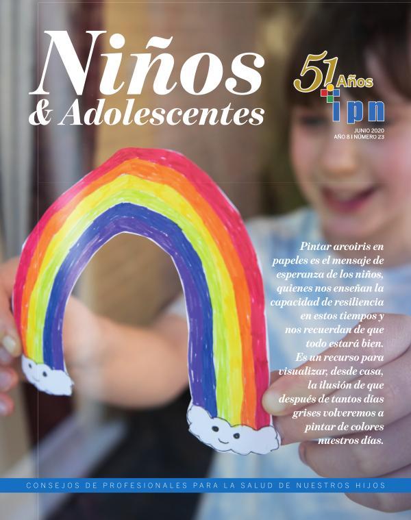Revista Niños y Adolescentes, del IPN Edición Junio 2020 - Elaborado por DA