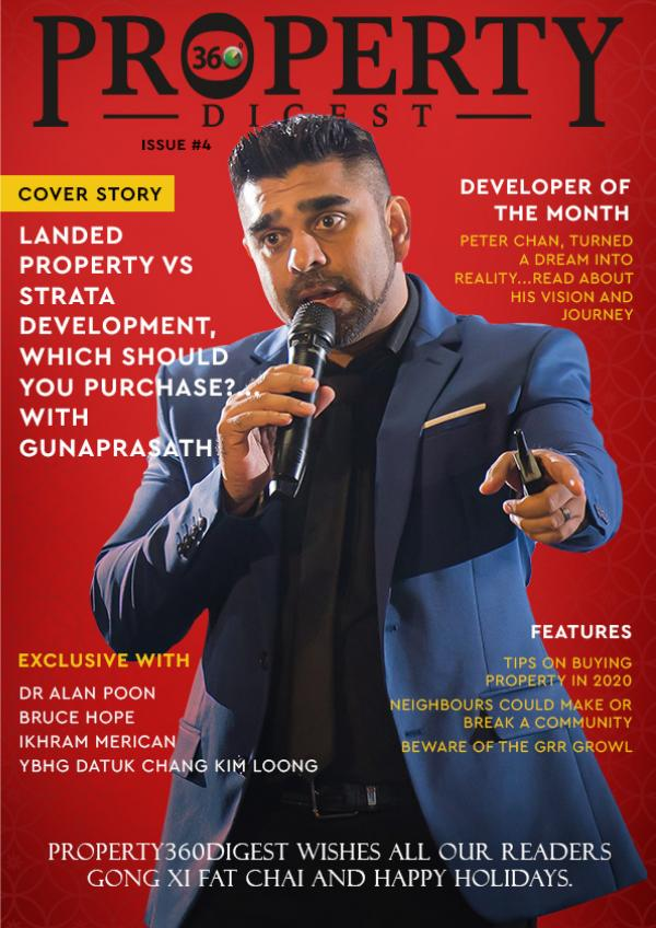 Property360Digest E-MAGAZINE Property360Digest Issue 4