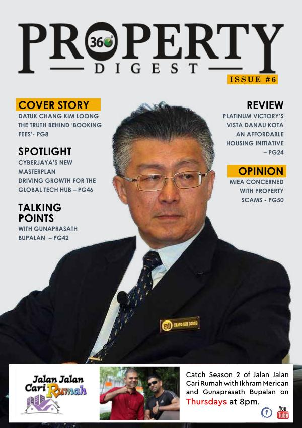 Property360Digest E-MAGAZINE Property360Digest Issue 6
