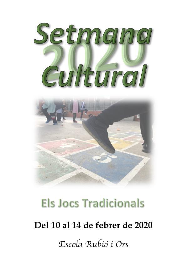 Els Jocs Tradicionals - Setmana Cultural 2020 Els Jocs Tradicionals - Setmana Cultural 2020