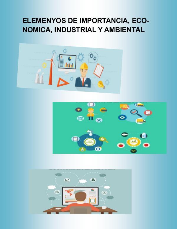 Elementos de importancia economíca, industrial, y ambiental ELEMENtOS DE IMPORTANCIA, ECONOMICA, INDUSTRIAL Y