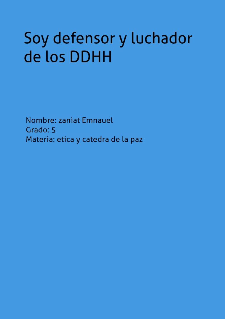 Soy defensor y luchador de los DDHH Soy defensor y luchador de los DDHH