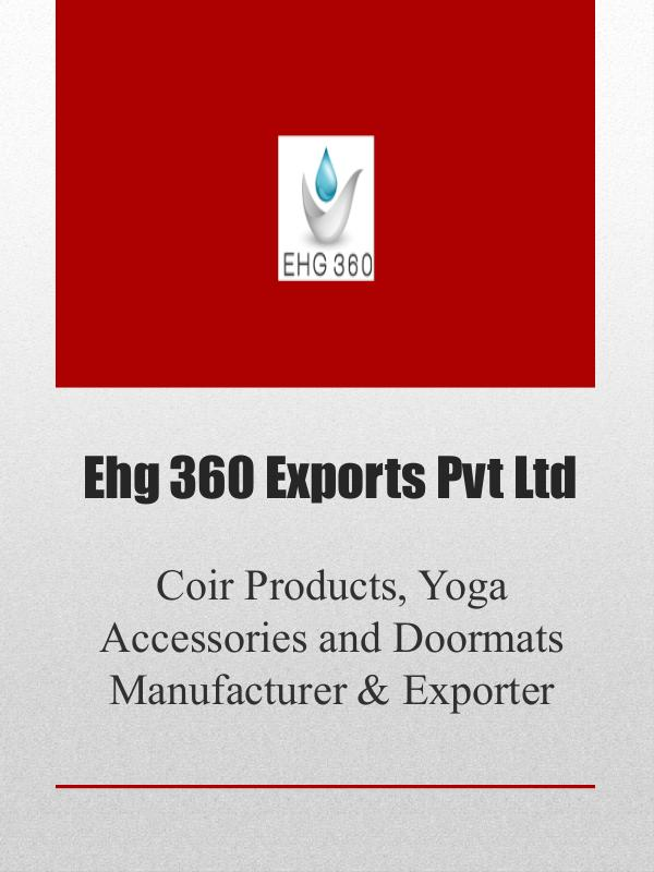 Coir Products, Yoga Accessories and Doormats Manufacturer & Exporter Coir Products, Yoga Accessories and Doormats Manuf