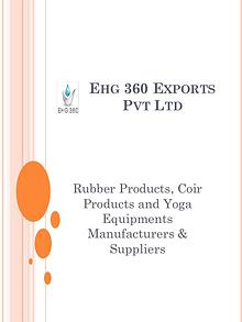 Rubber Products, Coir Products and Yoga Equipments Manufacturers