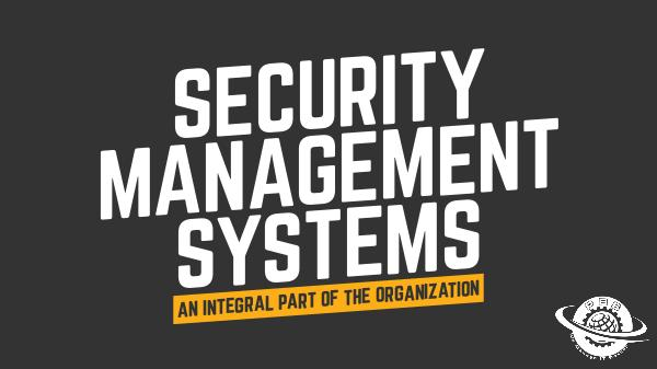Security Management An Integral Part Of The Organization
