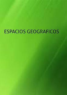 ESPACIOS GEOGRAFICOS